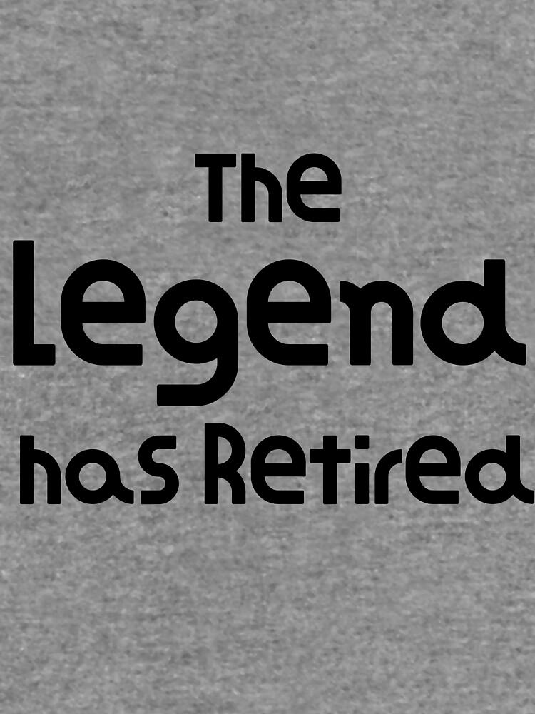 The Legend se ha retirado Funny Design Funny Retirement Gift de DogBoo