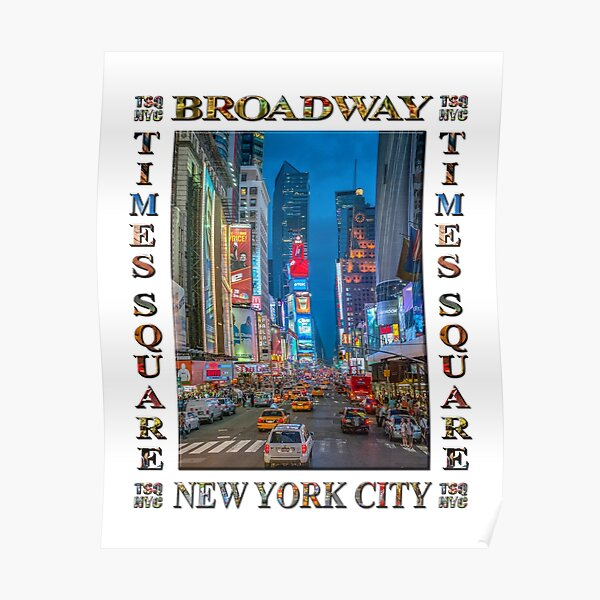 Times Square & Broadway (poster on white) Poster