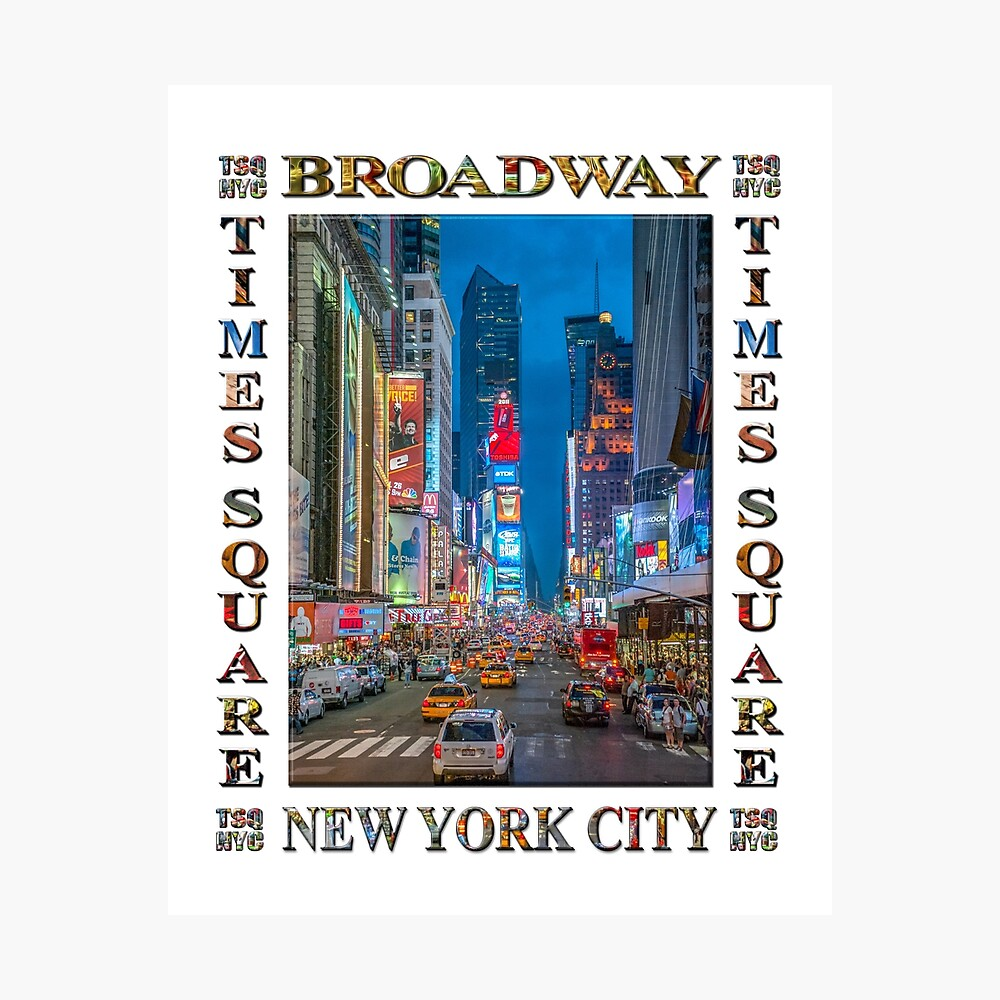 Times Square & Broadway (poster on white) Photographic Print