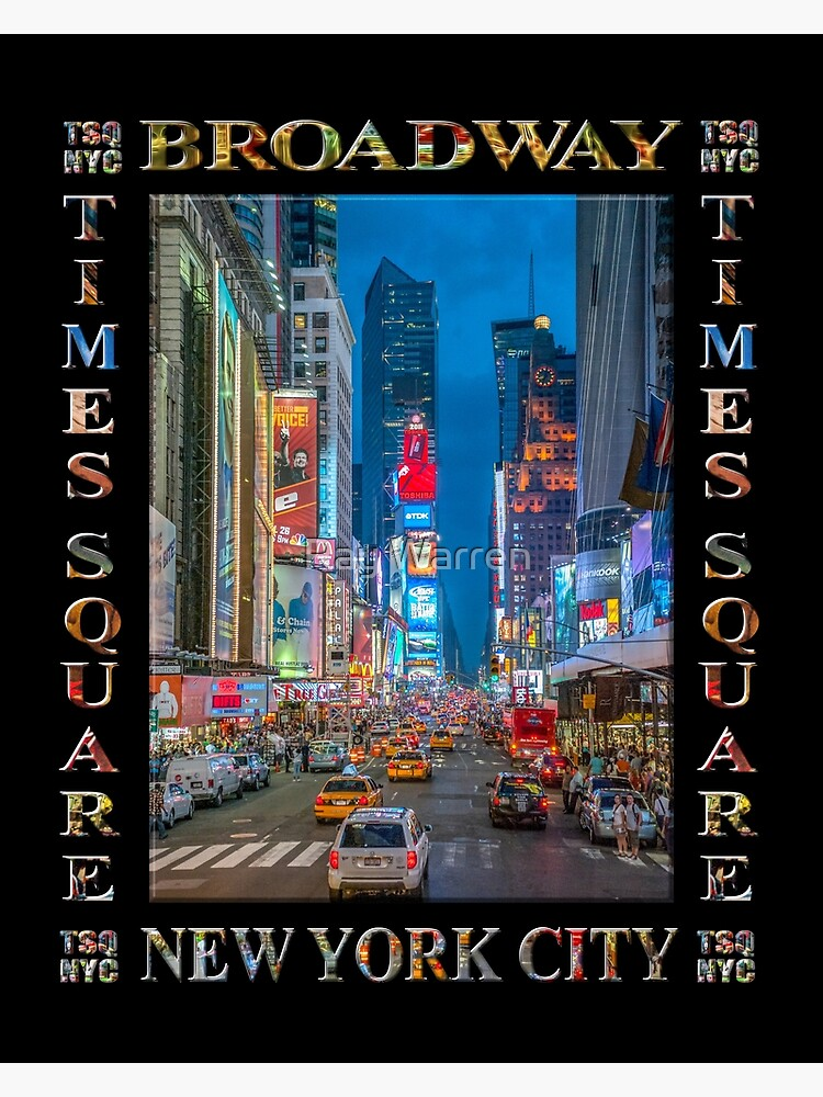 Times Square & Broadway (poster on black) by RayW