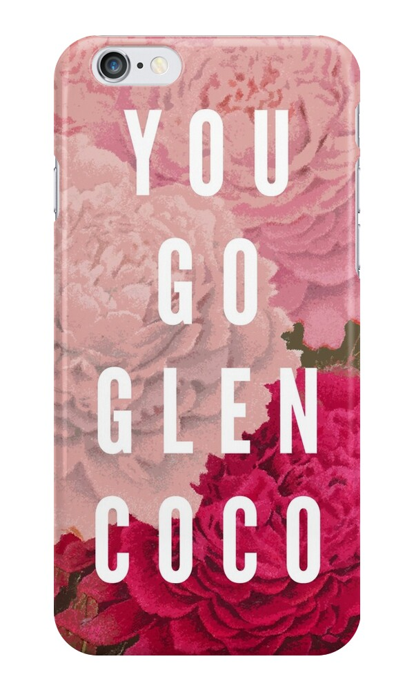 """You Go Glen Coco"" iPhone Cases & Skins by Zeke Tucker ..."