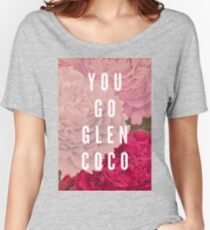 You Go Glen Coco Women's Relaxed Fit T-Shirt