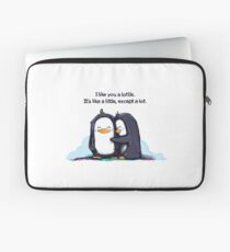 I Like You a Lottle Penguins Laptop Sleeve