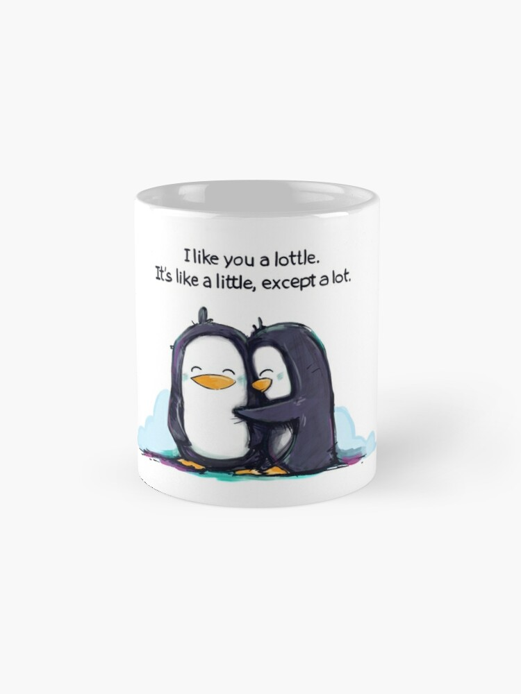 Alternate view of I Like You a Lottle Penguins Mug