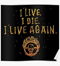 I Live. I Die. I live Again.  Poster