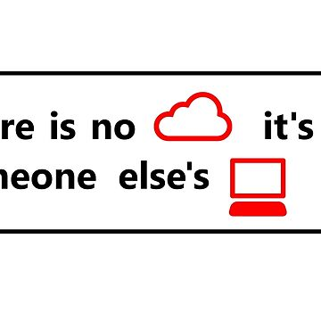 there is no cloud de yourgeekside