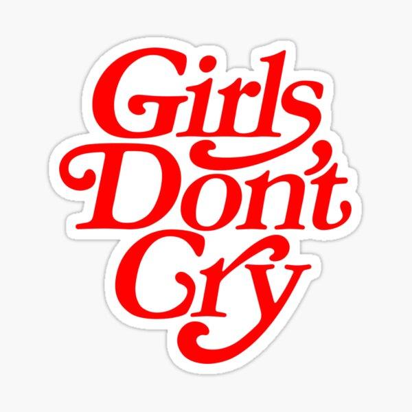 Girl's Do not Cry Sticker