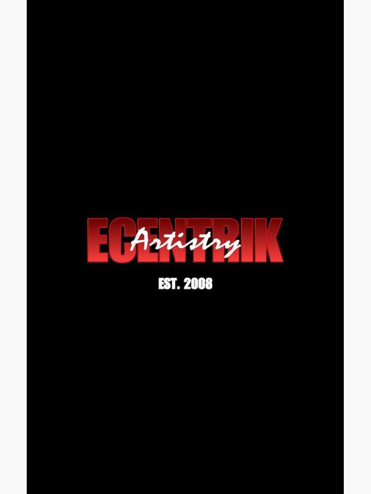 Established 2008 by ecentrik