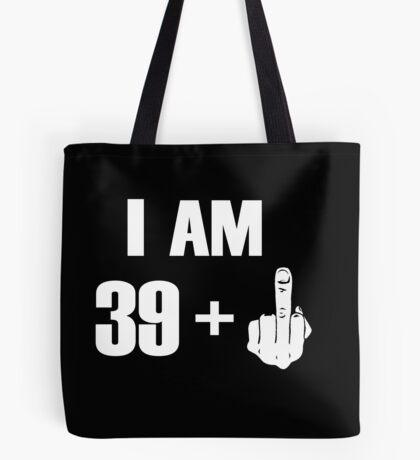 I'm 39+ Fck you! [Kobe Byrant 40th Birthday Special Edition] Tote Bag