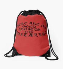 No Good Choices Under Capitalism Drawstring Bag