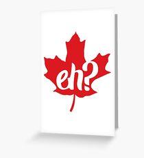 Canada, Eh? Maple Leaf Greeting Card