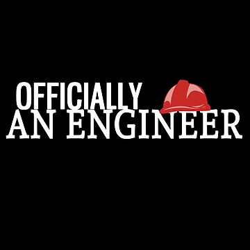 Officially an Engineer  by Gifafun