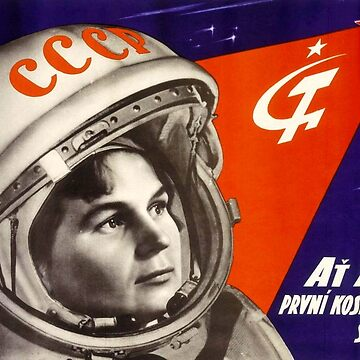 Glory to the first woman cosmonaut! by planetterra