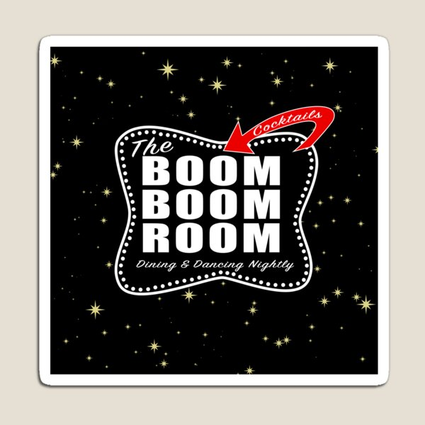 THE BOOM BOOM ROOM Magnet