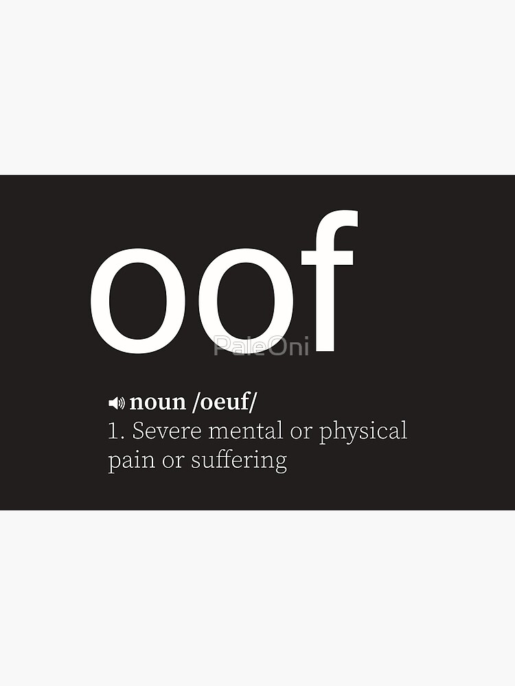 OOF by PaleOni