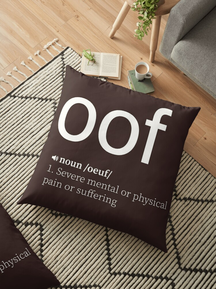 'OOF' Floor Pillow by PaleOni