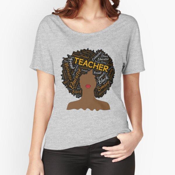 Artistic Teacher Afro for African American Women Relaxed Fit T-Shirt