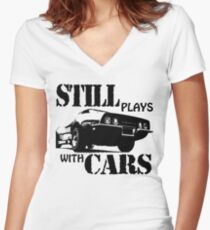 Still plays with cars  Women's Fitted V-Neck T-Shirt