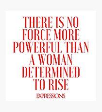 Powerful Woman Photographic Print