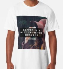 Coffee is a gift Long T-Shirt