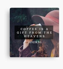 Coffee is a gift Metal Print