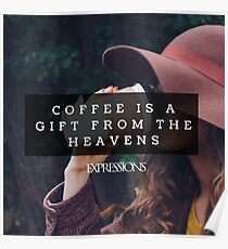 Coffee is a gift Poster