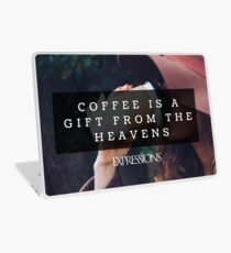Coffee is a gift Laptop Skin