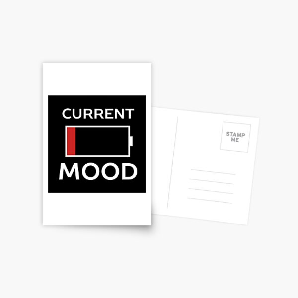 Current Mood Low Battery  Postcard