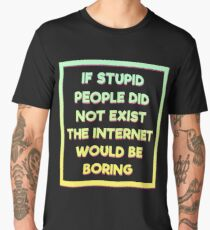 Awesome Funny Exist Tshirt Design BORING Men's Premium T-Shirt