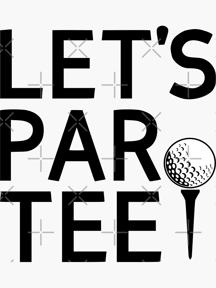 Let's Par Tee by coolfuntees