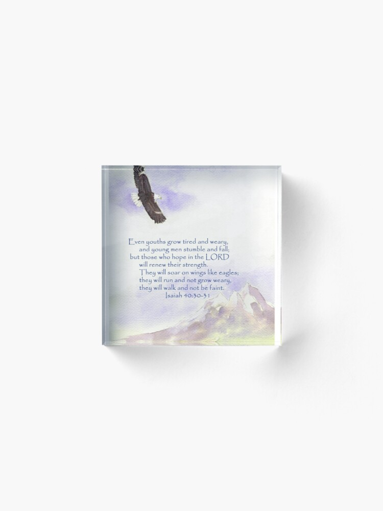 Alternate view of Hope & Strength, Isaiah 40:30-31  Acrylic Block