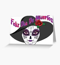 Feliz Dia De Muertos - Day of the Dead  Greeting Card