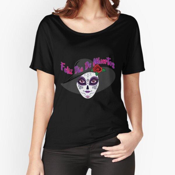 Feliz Dia De Muertos - Day of the Dead  Relaxed Fit T-Shirt