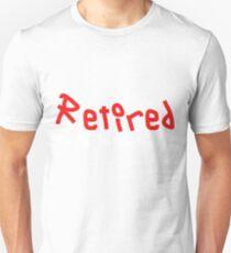Camiseta ajustada Retirado No es mi problema Regalo más divertido Regalo divertido de jubilación