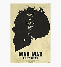 Lovely Day - Mad Max: Fury Road Photographic Print