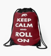 Keep Calm and Roll On - Dark Drawstring Bag