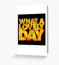 What a lovely day v.2 Greeting Card
