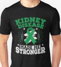 Kidney Disease Made Me Stronger T shirt Unisex T-Shirt