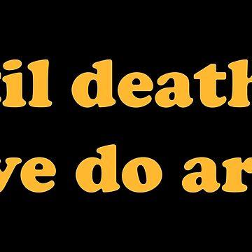 'til death, we do art by faarrosli