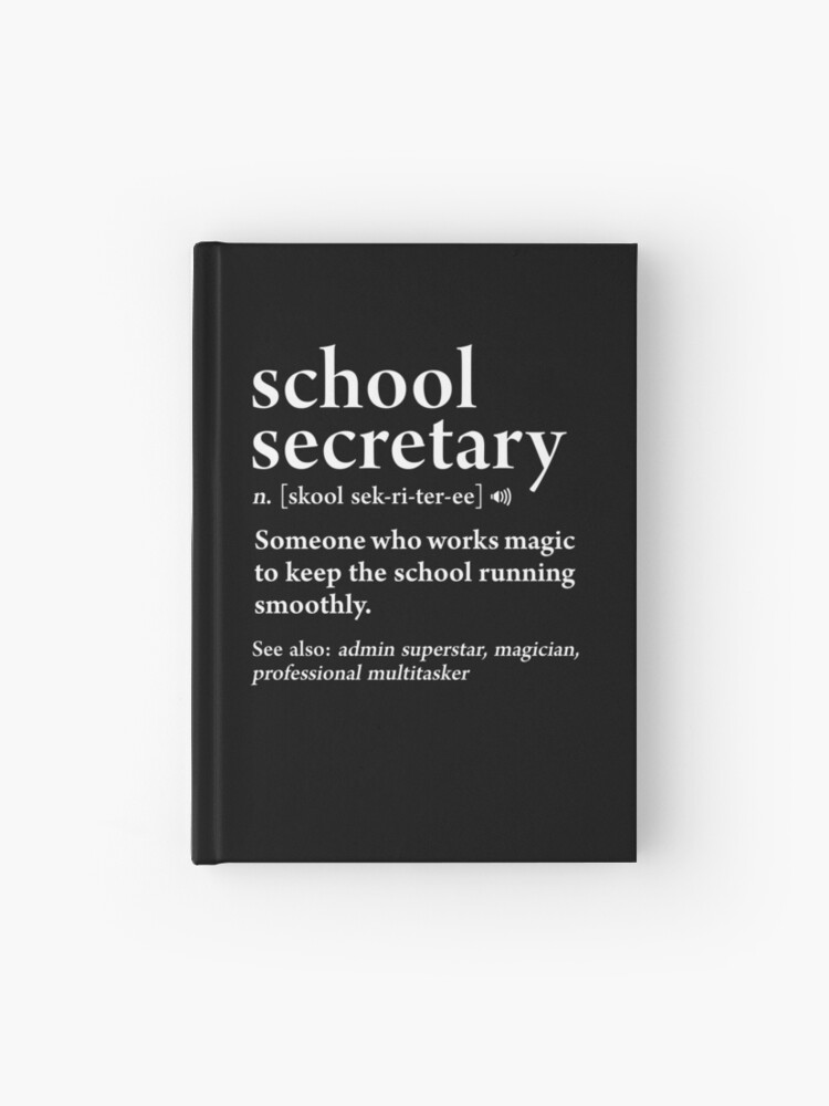 c9bcb7259 School Secretary Definition Funny Job Meaning Office Staff Hardcover Journal