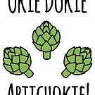 Okie Dokie Artichokie by Megan Pawlak