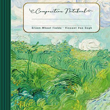 Green Wheat Fields - Vincent Van Gogh - Composition Notebook Journal by STYLESYNDIKAT