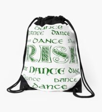Irish Dance Forever! Drawstring Bag