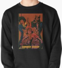 See you space cowboy - Cowboy Bebop Pullover Sweatshirt