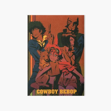 See you space cowboy - Cowboy Bebop Art Board Print