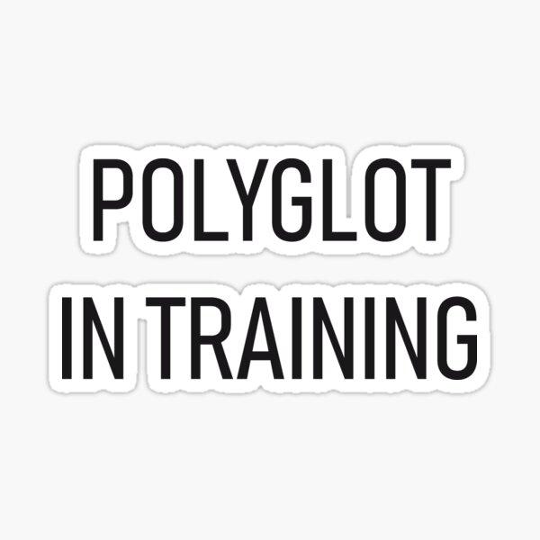 Polyglot in training Sticker