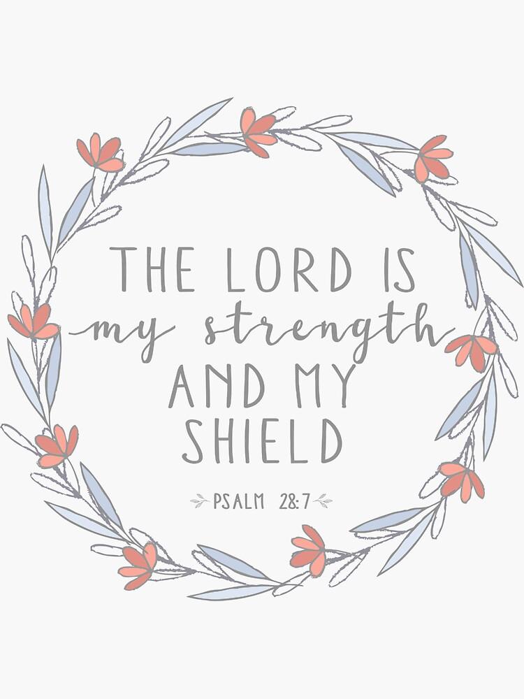 Psalm 28:7 by walk-by-faith