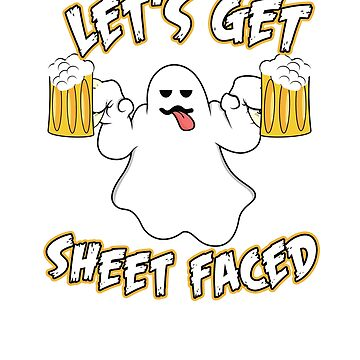Halloween Let's Get Sheet Faced by theboujeebunny