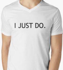 (Tiger Woods ?) I Just Do - Black Lettering, Funny Men's V-Neck T-Shirt