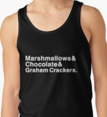 Marshmallows & Chocolate & Graham Crackers (white letters) Tank Top